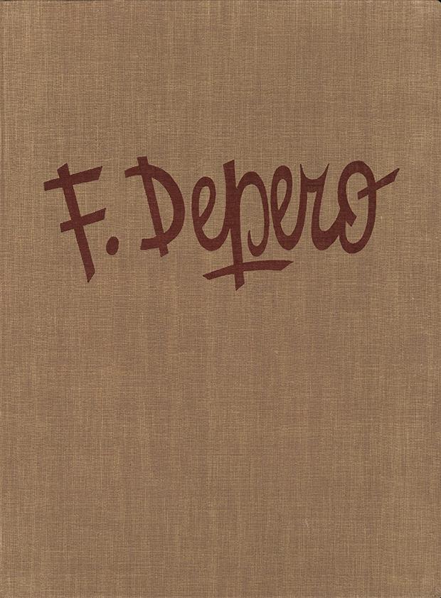 """Fortunato Depero, """"Fortunato Depero nelle opere e nella vita"""", TEMI (Tipografia Editrice Mutilati e Invalidi), Trento 1940"""
