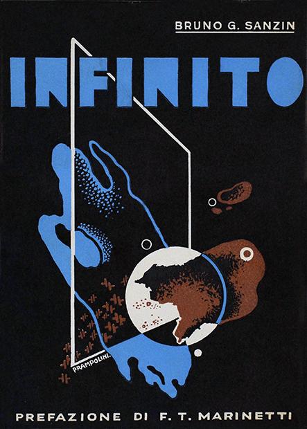 """Bruno Giordano Sanzin, """"Infinito (parabola cosmica)"""", Edizioni futuriste di """"Poesia"""", Roma 1933"""