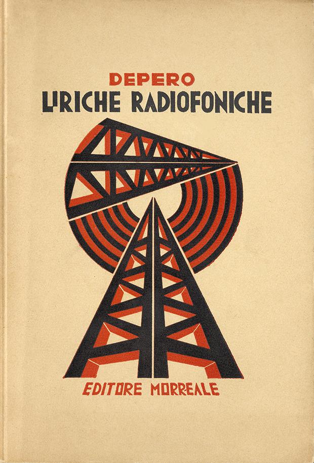 """Fortunato Depero, """"Liriche radiofoniche"""", Morreale, Milano 1934"""
