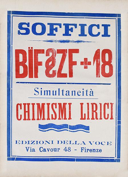"""Ardengo Soffici, """"Bïf§zf + 18. Simultaneità. Chimismi lirici"""", Edizioni della Voce, Firenze 1915"""