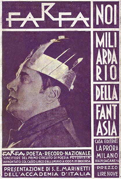 "Farfa, ""Noi miliardario della fantasia"", La Prora, Milano 1933"