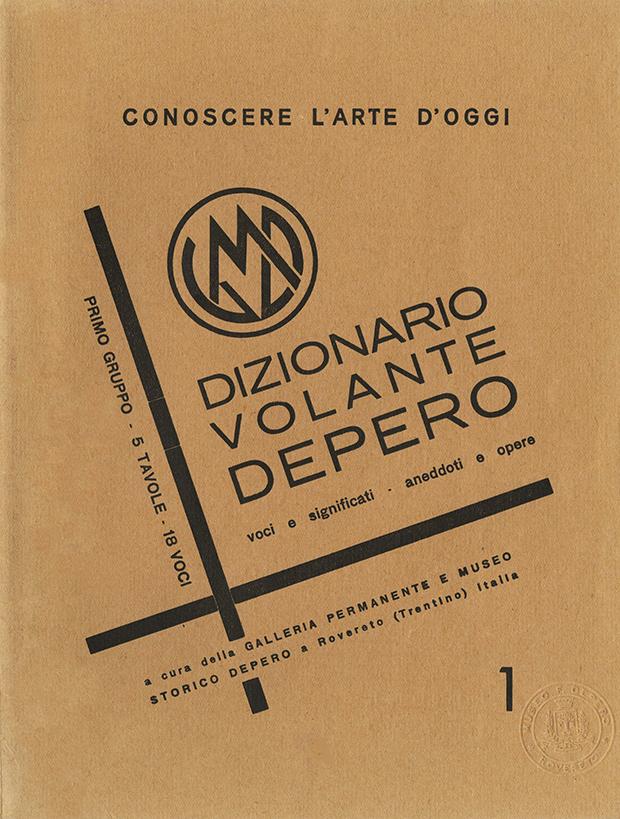 """Fortunato Depero, """"Dizionario volante Depero: voci e significati - aneddoti e opere"""", Museo storico Depero. Galleria permanente, Rovereto 1956-1957"""
