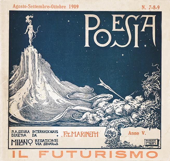 """""""Poesia. Rassegna internazionale diretta da F. T. Marinetti"""", Milano 1905-1909"""