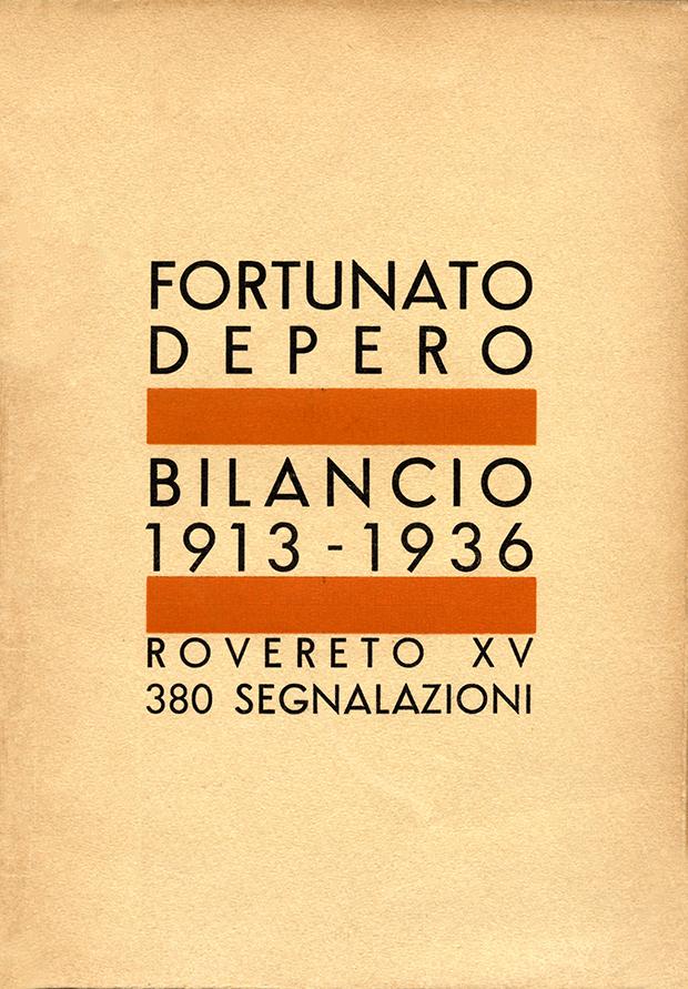 """Fortunato Depero, """"Bilancio 1913-1936"""", Tipografia Romano Manfrini, Rovereto 1936"""
