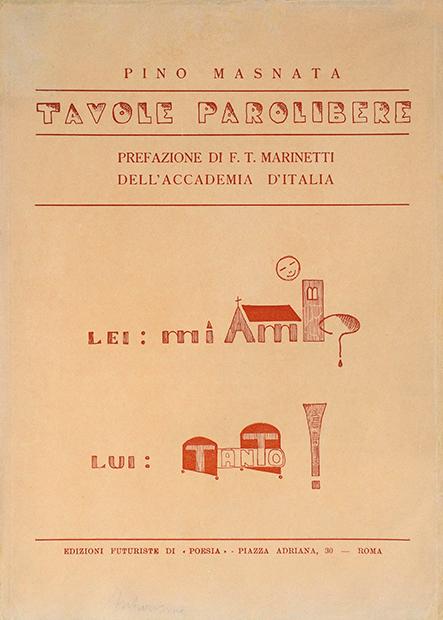"""Pino Masnata, """"Tavole parolibere"""", Edizioni futuriste di """"Poesia"""", Roma 1932"""