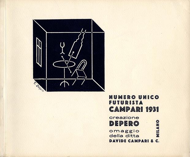 """Fortunato Depero, """"Numero unico futurista Campari"""", Davide Campari & C., Milano 1931"""