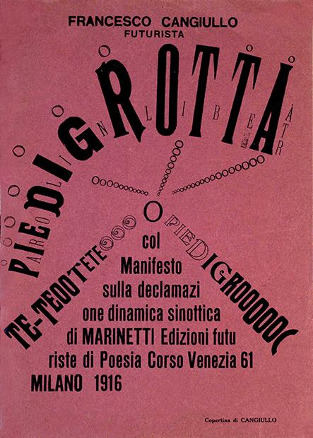 """Francesco Cangiullo, """"Piedigrotta. Col Manifesto sulla declamazione dinamica sinottica di Marinetti"""", Edizioni di """"Poesia"""", Milano 1916"""